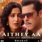 Bharat song Aithey Aa