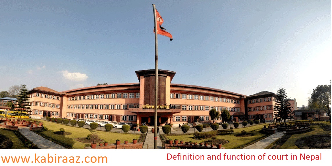 Definition and function of court in Nepal