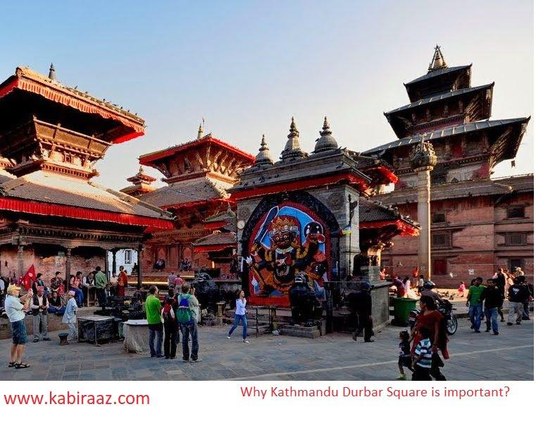 Why Kathmandu Durbar Square is important?